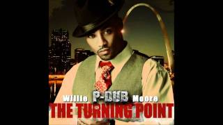 Willie Moore Jr. (P Dub)- Get There feat. J.R.