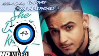 Gambar cover She Don't Know 8D Sound | Millind Gaba | Music MG | #8D | Pro Beats