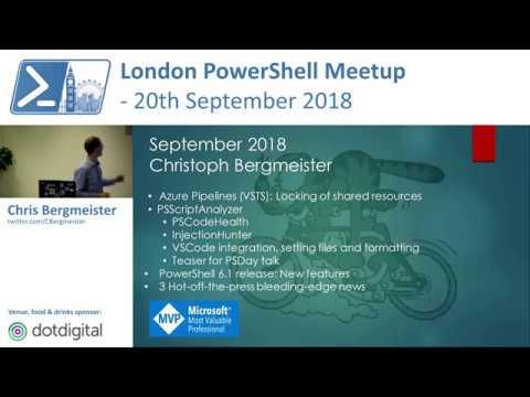 Azure DevOps, PowerShell Core 6 1 & PSScriptAnalyzer   Chris Bergmeister    London PowerShell Meetup
