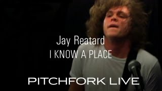Jay Reatard - I Know A Place - Pitchfork Live