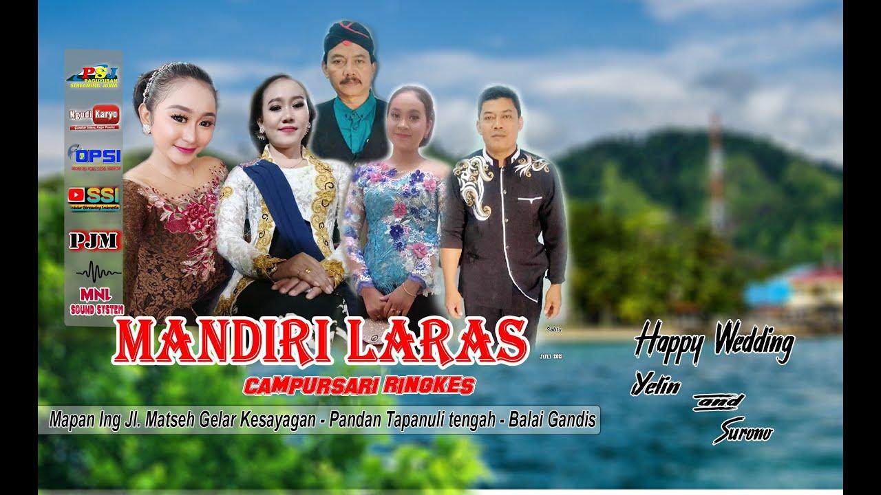 "Download Live Resepsi Pernikahan "" YELIN  & SURONO  "" CS. Mandiri Laras  - MnL Audio Sound System"