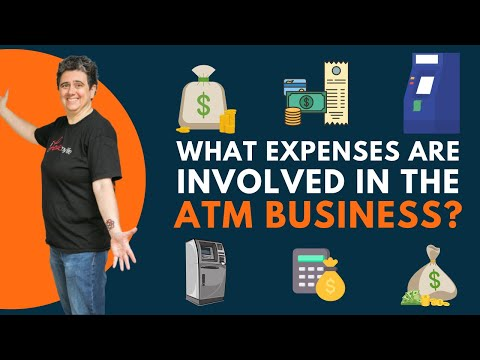 What Expenses Are Involved in the ATM Business?
