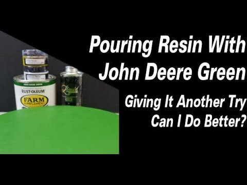 #280 Pouring Resin Using John Deere Green Take #2 | Resin Pouring | Resin Tutorial