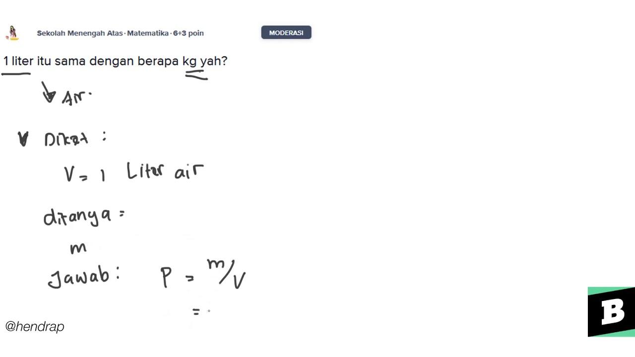 1 Liter Itu Sama Dengan Berapa Kg By Brainly Indonesia