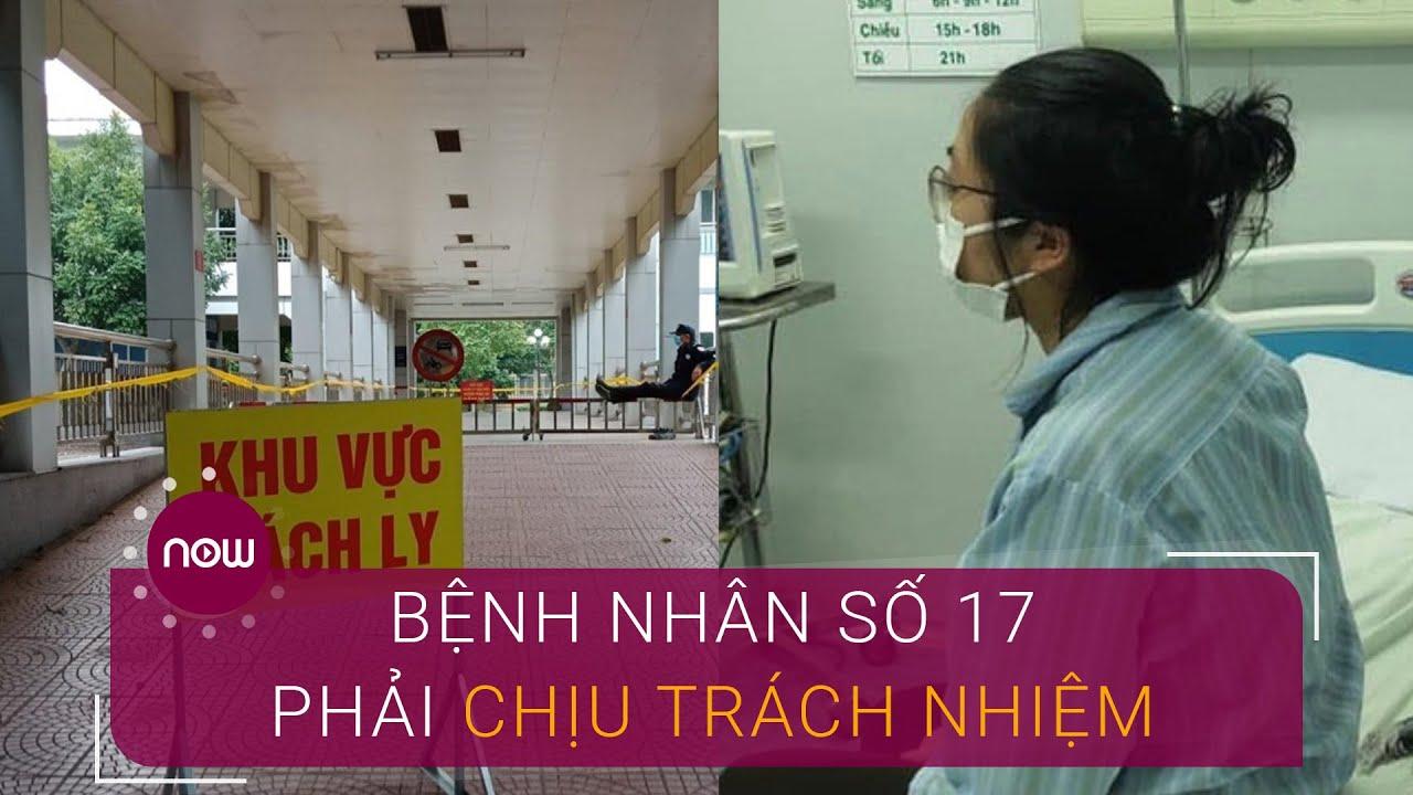 Khai báo không trung thực, bệnh nhân số 17 có bị phạt? | VTC Now