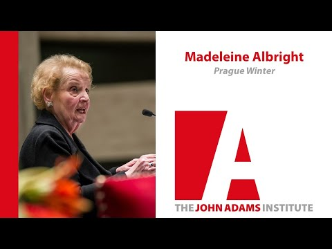 Madeleine Albright on Prague Winter: A Personal Story of Remembrance and War - John Adams Institute