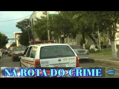 TV OBJETIVA BARBACENA # NA ROTA DO CRIME 17/08/2015
