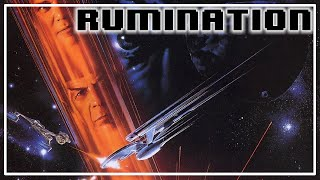 Rumination Analysis on Star Trek VI: The Undiscovered Country