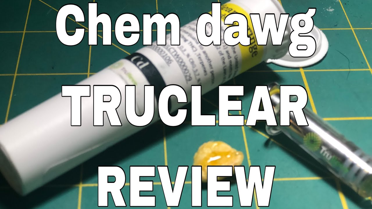 CHEM DAWG TRUE CLEAR / TRULIEVE REVIEW