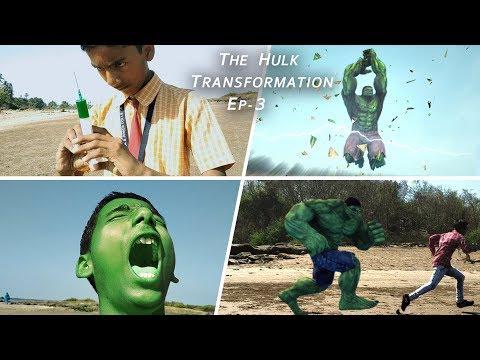 The Hulk Transformation Episode-03 | Hulk Smash