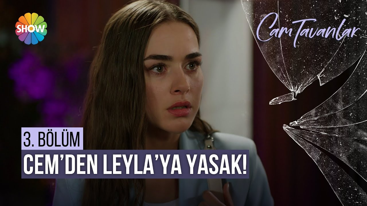 Cem ve Leyla arasında ipler geriliyor! | Cam Tavanlar 3. Bölüm