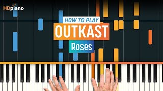 "How To Play ""Roses"" by Outkast 