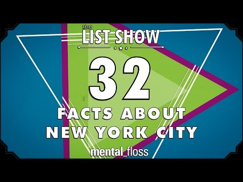 32 Facts about New York City - mental_floss List Show Ep. 418