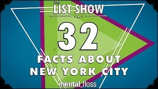 32 facts about new york city mental floss list show ep 418