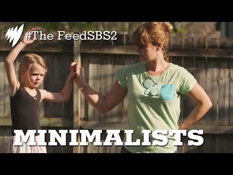 Minimalists: Living with Less I The Feed