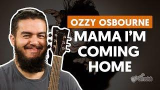 Mama I'm Coming Home - Ozzy Osbourne (aula de violao simplificada)