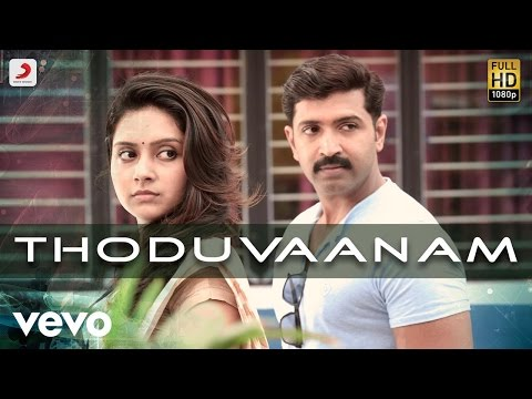 Kuttram 23 - Thoduvaanam Lyric   Arun Vijay
