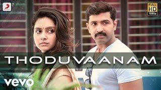 Kuttram 23 - Thoduvaanam Lyric | Arun Vijay