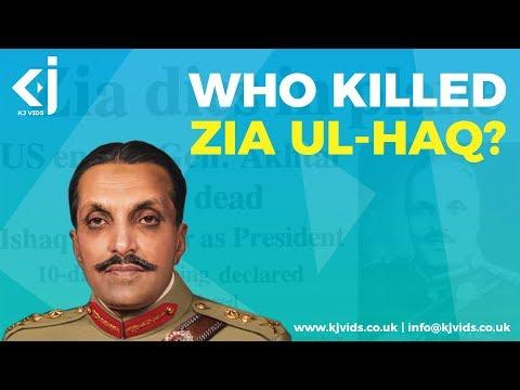 Who Killed Zia Ul Haq?
