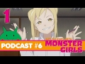 Watching Animu Club Podcast #6 - Interviews with Monster Girls, ep. 1