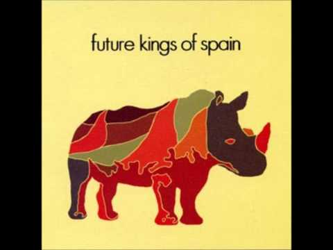 Future Kings Of Spain - So Wrong