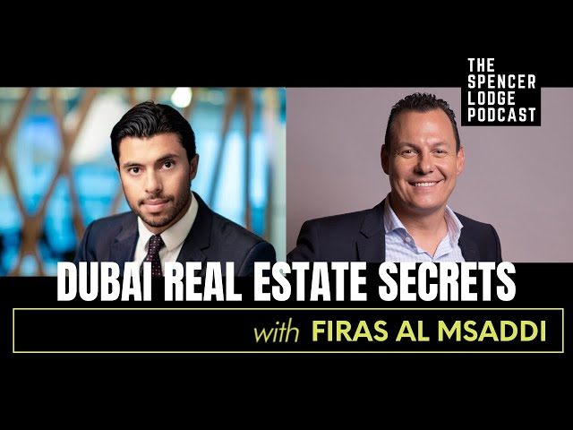 Firas Al Msaddi Interview - Dubai Real Estate Secrets