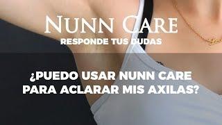 Nunn Care Responde - Puedo usar nunn care en mis axilas?