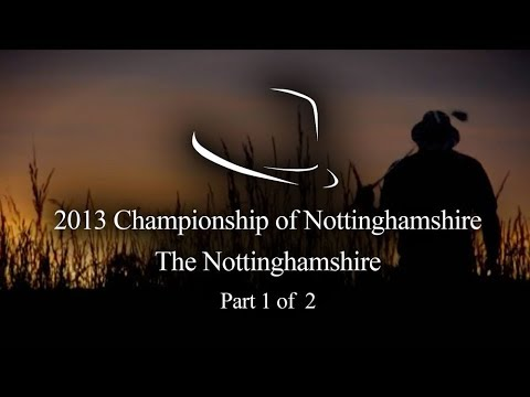 2013 Trilby Tour | Championship of Nottinghamshire | The Not