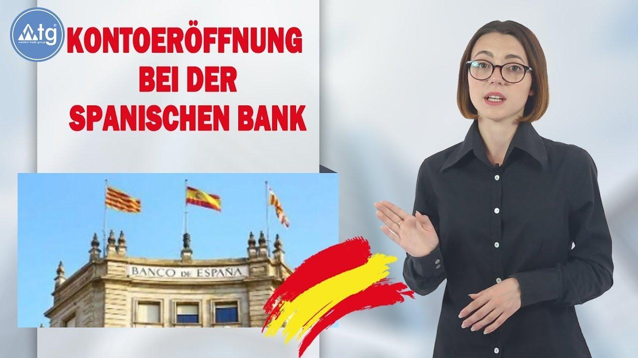 Kontoeröffnung bei der Spanischen bank