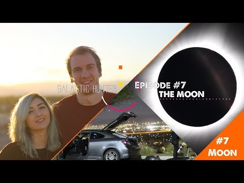 Ep #7 - The Moon: Viewing and Imaging our satellite