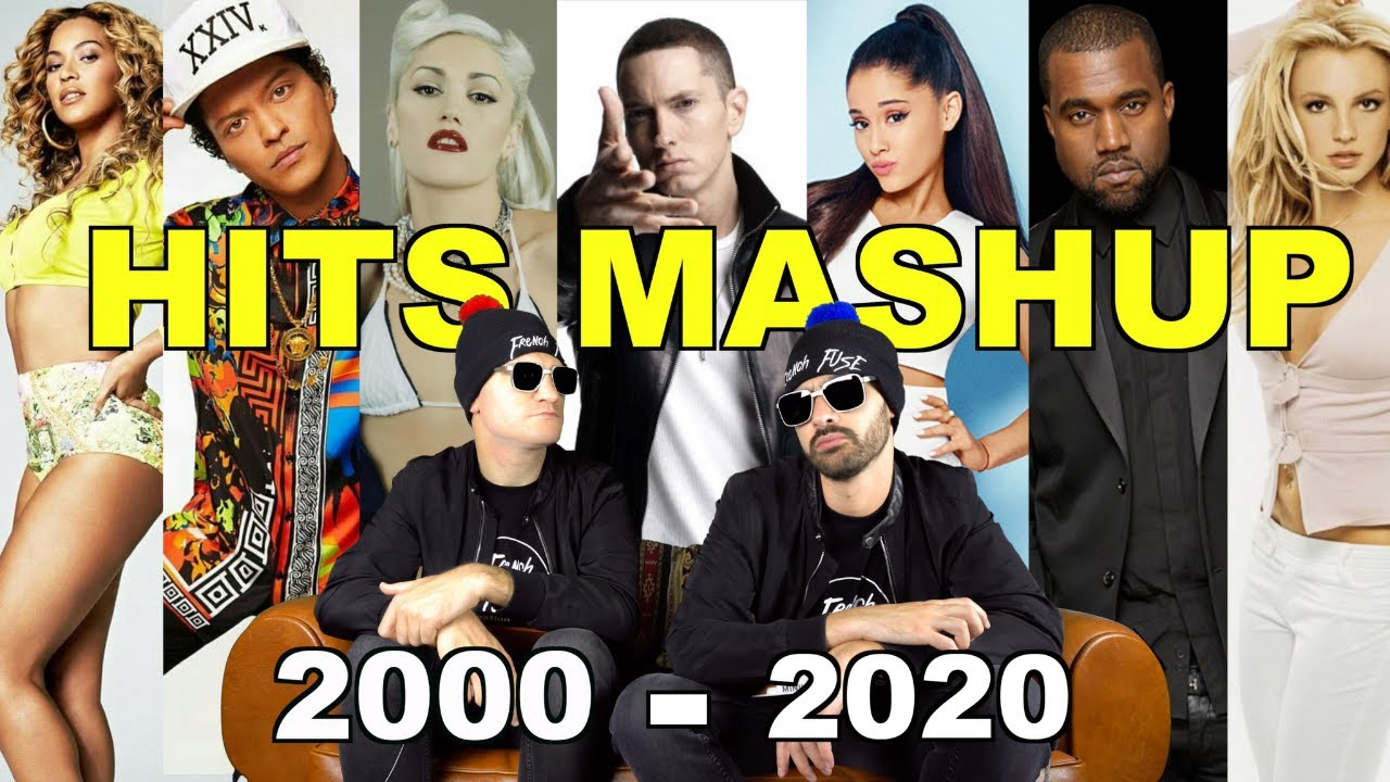 HITS (2000-2020) // MASHUP REMIX - French Fuse