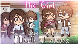 The Girl with who can see the Death of Others | GLMM | Full Mini Movie Gacha Life | Gachaverse