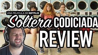 SOLTERA CODICIADA: UNA PELICULA PERUANA ORIGINAL DE NETFLIX - REVIEW