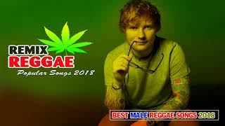 Best Male Reggae Songs 2018 - New Reggae Remix Of Popular Songs 2018 - Best Reggae Music 2018 - Stafaband