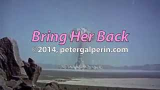"Peter Galperin ""Bring Her Back"" (official lyric video)"