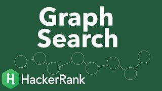 Algorithms: Graph Search, DFS and BFS