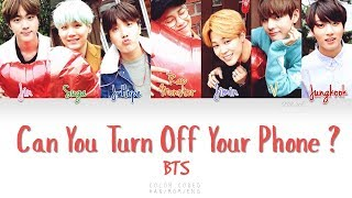 BTS (방탄소년단) – Can You Turn Off Your Phone (핸드폰 좀 꺼줄래)  (Color Coded Han|Rom|Eng Lyrics)