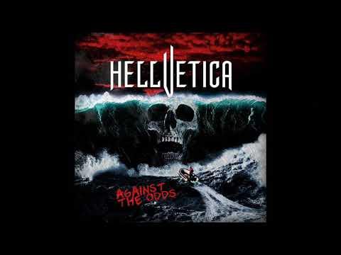 Hellvetica - Against The Odds (Full Album, 2017)