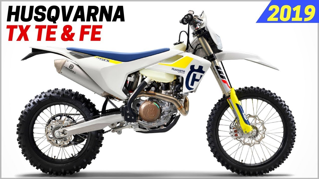 new 2019 husqvarna off road and dual sport model tx 125 te 150 and fe 501 youtube. Black Bedroom Furniture Sets. Home Design Ideas