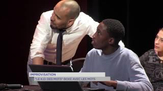 Improvisation : 'le K.O des mots» boxent avec les mots