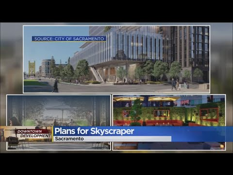 A Look At What Could Be Sacramento's Tallest Building