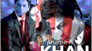 My Name is Khan / Noor E Khuda