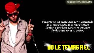 No Le Temas A El ( Con Letra ) - Trebol Clan Ft. Hector y Tito / Reggaeton Clasico