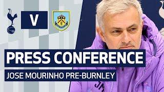 PRESS CONFERENCE | JOSE MOURINHO PREVIEWS BURNLEY