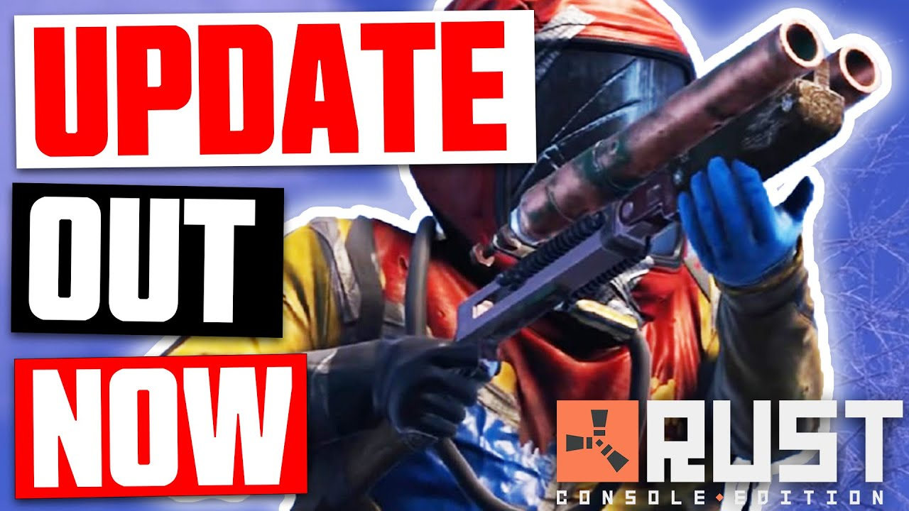 Rust Console // UPDATE 1.04 OUT NOW! // Patch Notes & release details