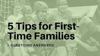 5 Tips for First-Time Families + Questions Answered