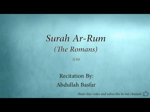 Surah Ar Rum The Romans   030   Abdullah Basfar   Quran Audio