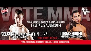 Gambar cover VoteMMA - 12.Fight- 61.2kg Title - Ali Selcuk Ayin vs Tobias Huber