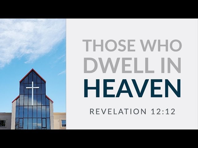 Those Who Dwell In Heaven by Rev. Andrew Pak