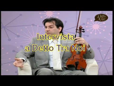 Detto tra Noi Trc  24-03-2015 - Intervista a Michele Marmo - (Violinista jazz)